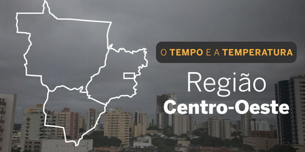 O TEMPO E A TEMPERATURA: chuva é mais passageira pelo Centro-Oeste nesta segunda-feira (27)